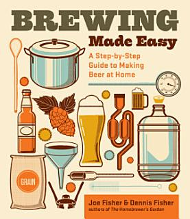 Brewing Made Easy  2nd Edition Book