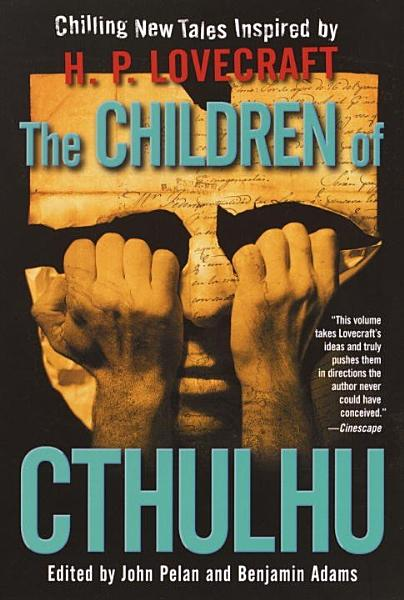 Download The Children of Cthulhu Book