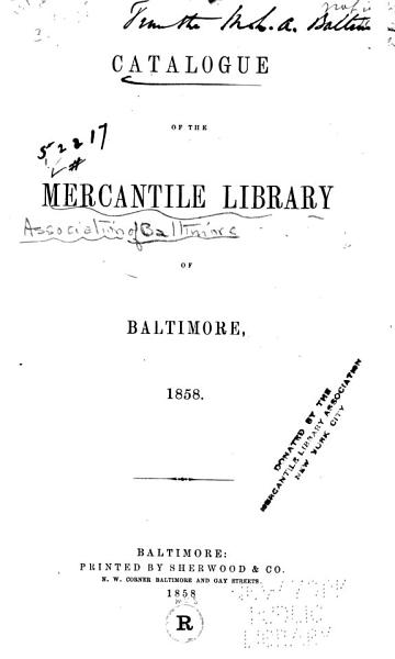 Catalogue of the Mercantile Library of Baltimore  1858 PDF