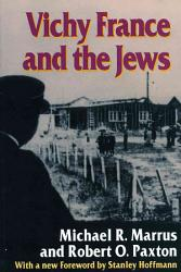 Vichy France And The Jews Book PDF