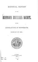 Biennial Report of the Minnesota Historical Society  of the Legislature of Minnesota PDF