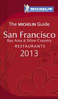 MICHELIN Guide San Francisco 2013 PDF