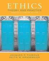 Ethics: Theory and Practice (Updated Edition), Edition 11