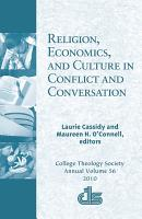 Religion  Economics  and Culture in Conflict and Conversation PDF