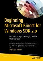 Beginning Microsoft Kinect for Windows SDK 2.0