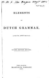 Elements of Dutch Grammar: After Dr. Ahn's Method