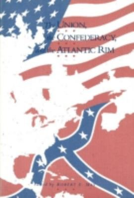 The Union  the Confederacy  and the Atlantic Rim