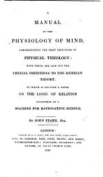 A Manual of the Physiology of Mind, Comprehending the First Principles of Physical Theology