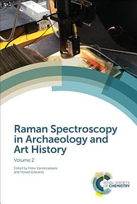 Raman Spectroscopy in Archaeology and Art History PDF
