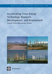 Accelerating Clean Energy Technology Research, Development, and Deployment: Lessons from Non-energy Sectors