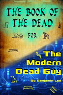The Book of the Dead for the Modern Dead Guy PDF
