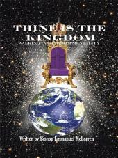 Thine is the Kingdom: Walking in Kingdom Mentality