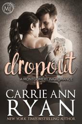 Dropout: A Bad Boy Homecoming Romance