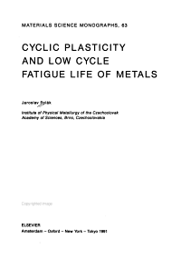 Cyclic Plasticity and Low Cycle Fatigue Life of Metals