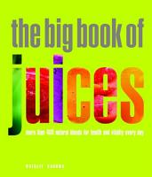 The Big Book of Juices PDF