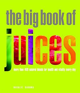 The Big Book of Juices Book