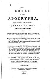 The Books of the Apocrypha: With Critical and Historical Observations Prefixed to Each Book; Also Two Introductory Discourses, the First Explaining the Distinction Between Canonical and Apocryphal Writings ... the Second Illustrating the Intimate Connection Between the Old and New Testament