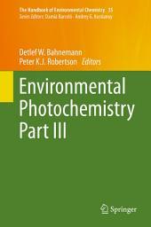 Environmental Photochemistry: Part 3