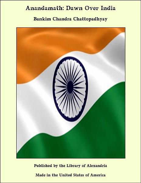 Anandamath: Dawn Over India