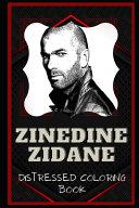 Zinedine Zidane Distressed Coloring Book