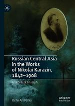 Russian Central Asia in the Works of Nikolai Karazin, 1842–1908