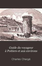 Guide du voyageur à Poitiers et aux environs
