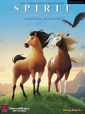 Spirit - Stallion of the Cimarron (Songbook): Music from the Original Motion Picture