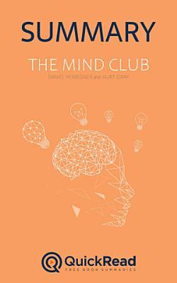 The Mind Club by Daniel M  Wegner and Kurt Gray  Summary