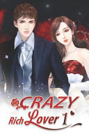 Crazy Rich Lover 1  Tender Was the Night  So Was Satan PDF