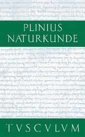 Botanik: Ackerbau: Naturkunde / Naturalis Historia in 37 Bänden