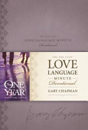 The One Year Love Language Minute Devotional Book