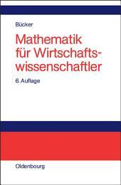 Mathematik für Wirtschaftswissenschaftler: Ausgabe 6