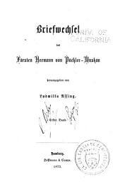 Aus dem nachlass des fürsten Pückler-Muskau: briefwechsel und tagebücher, Band 1