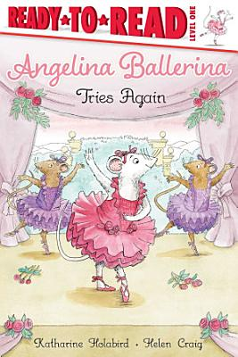 Angelina Ballerina Tries Again PDF