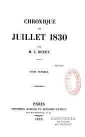 Chronique de juillet 1830: Volume1
