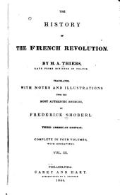 The History of the French Revolution: Volumes 3-4