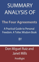 Summary Analysis Of The Four Agreements