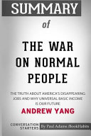 Summary of the War on Normal People by Andrew Yang: Conversation Starters