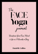 The Face Yoga Yearbook