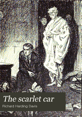 The Scarlet Car ; The Princess Aline
