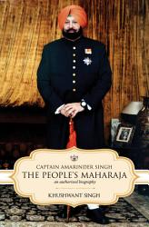 Captain Amarinder Singh  The People s Maharaja PDF