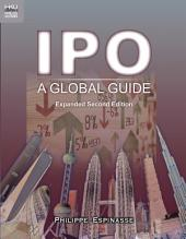 IPO: A Global Guide, Expanded Second Edition
