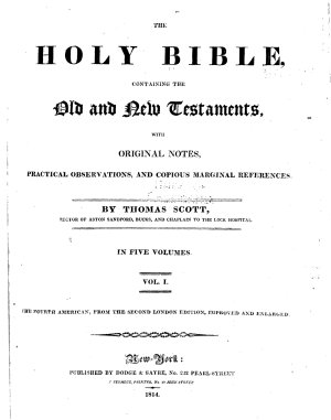 The Holy Bible  Containing the Old and New Testaments  with Original Notes  Practical Observations  and Copious Marginal References PDF