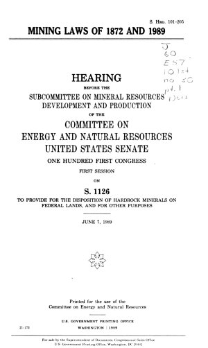 Mining Laws of 1872 and 1989