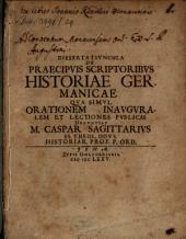 De praecipuis scriptoribus historiae Germanicae