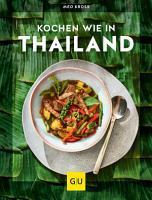 Kochen wie in Thailand PDF