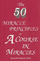 The Fifty Miracle Principles of a Course in Miracles