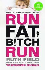 Run Fat Bitch Run