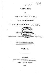 Reports of Cases at Law Argued and Determined in the Supreme Court of North Carolina: From June Term, 1840, to [August Term, 1852], Both Inclusive, Volume 2
