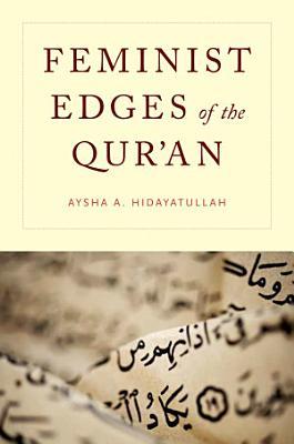 Feminist Edges of the Qur an